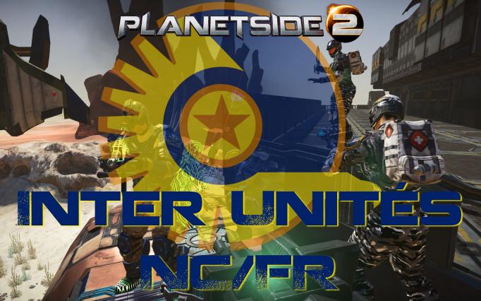 Événement Planetside 2 - Inter Unités NC/FR